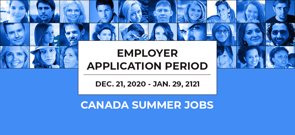 Canada Summer Jobs 2021 Employer Application Process Launches Next Week