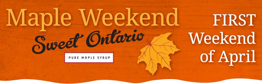 Maple Weekend Sweet Ontario